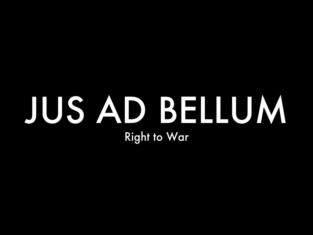 an overview of the united states history of war in jus ad bellum
