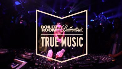 Photo of Boiler Room TRUE MUSIC boiler room true music Boiler Room TRUE MUSIC 8 390x220